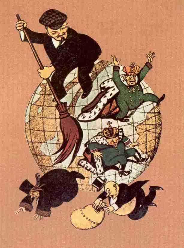 Nossa missão é varrer o capitalismo da Rússia, e a liberdade, e a ordem, e....O CZAR!